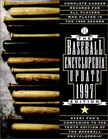 9780028615127: The 1997 Baseball Encyclopedia Update: Complete Career Records for All Players Who Played in the 1996 Season (Serial)