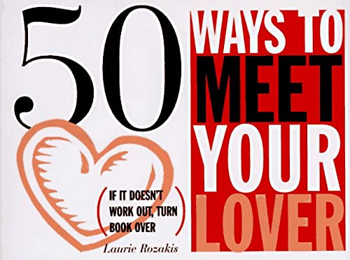 9780028615202: Arco 50 Ways to Meet Your Lover, 50 Ways to Drop Your Lover
