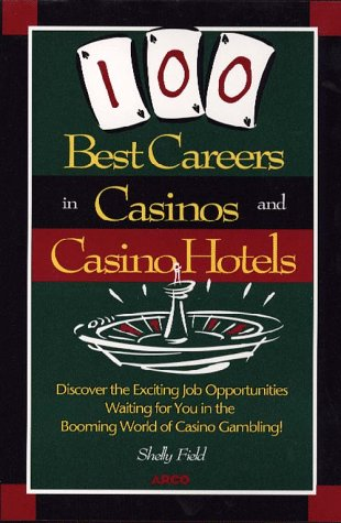 9780028615219: 100 Best Careers in Casinos and Casino Hotels