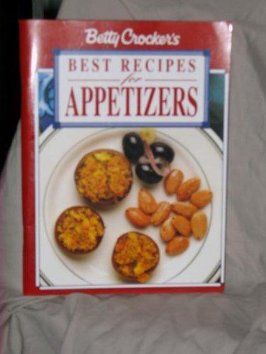 9780028615301: Betty Crocker's Best Recipes For Appetizers