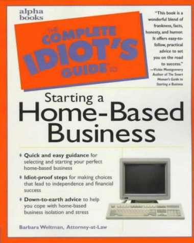 9780028615394: The Complete Idiot's Guide to Starting A Home-Based Business