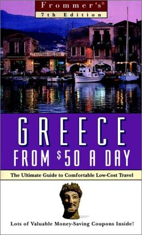 9780028615721: Frommers Greece from $50 a Day (7th Ed.)