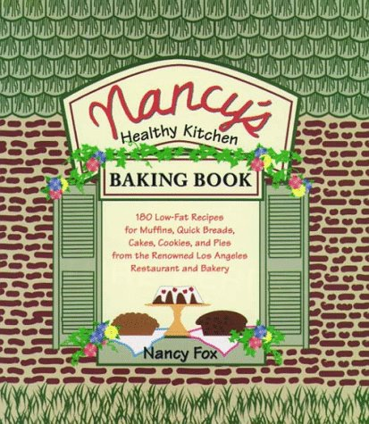 9780028615875: Nancy's Healthy Kitchen Baking Book