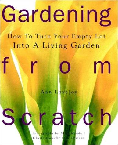 9780028615899: Gardening from Scratch