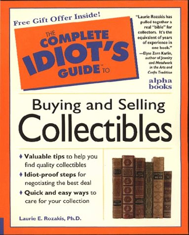 9780028615950: Complete Idiot's Guide to Buying and Selling Collectibles