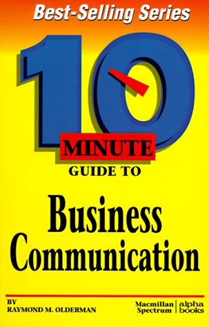 9780028616001: 10 Minute Guide to Business Communication (10 Minute Guides)