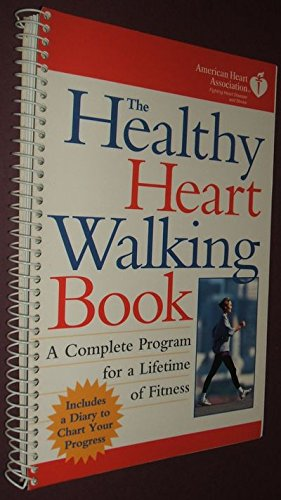 9780028616117: Healthy Heart Walking Book: A Complete Program for a Lifetime of Fitness