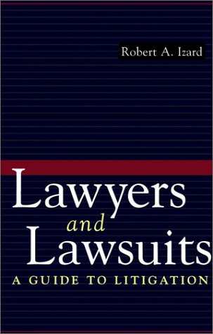 9780028616162: Lawyers and Lawsuits: A Guide to Litigation