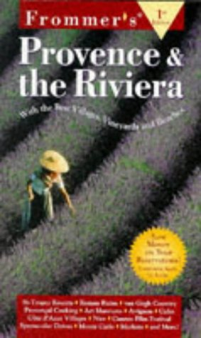 9780028616599: Provence and the Riviera (Frommer's Complete Guides)