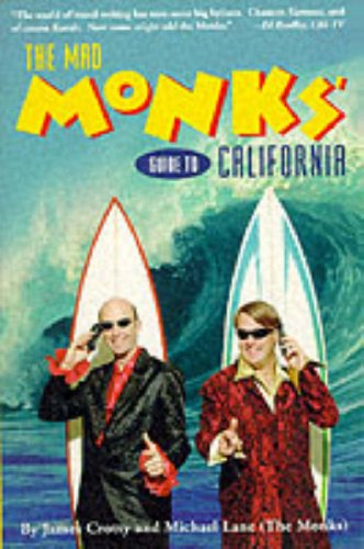 9780028616667: The Mad Monks' Guide to California (Frommer's Travel Guides)