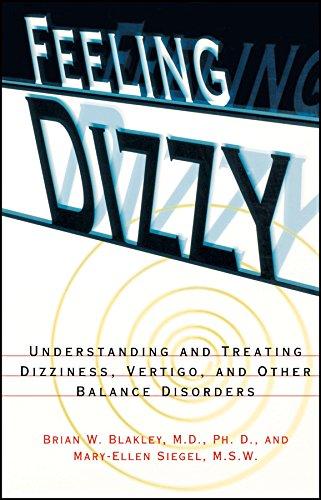 9780028616803: Feeling Dizzy: Understanding and Treating Vertigo, Dizziness, and Other Balance Disorders