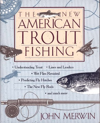 9780028616810: The New American Trout Fishing