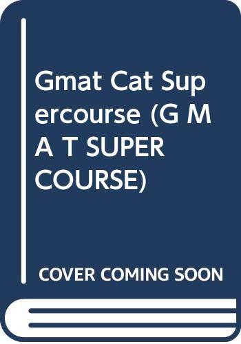 9780028617015: Gmat Cat Supercourse (G M a T Supercourse)