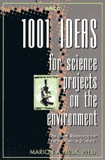 9780028617077: 1001 Ideas for Science Projects Envi 2ed (Arco Test Preparation Guides)