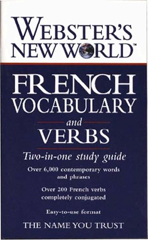 9780028617213: Webster's New World French Vocabulary and Verbs