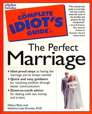 9780028617299: Complete Idiot's Guide to Perfect Marriage (The Complete Idiot's Guide)