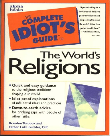 9780028617305: The Complete Idiot's Guide to the World's Religions