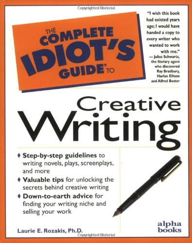 9780028617343: The Complete Idiot's Guide to Creative Writing