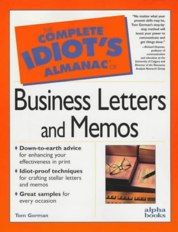 9780028617411: The Complete Idiot's Almanac of Business Letters and Memos