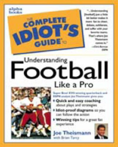 9780028617435: The Complete Idiot's Guide to Understanding Football Like A Pro
