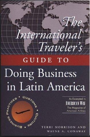 9780028617558: The International Traveller's Guide to Doing Business in Latin America (International Business Traveller's Series)