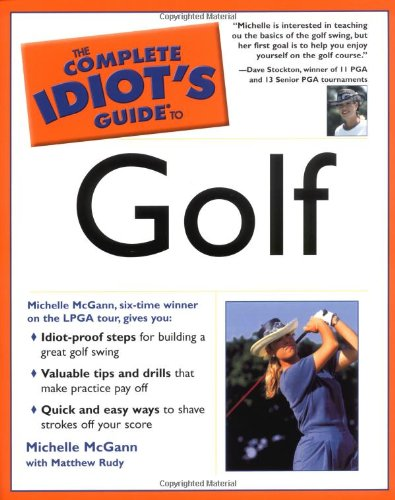 9780028617602: The Complete Idiot's Guide to Golf (Complete idiot's guides)