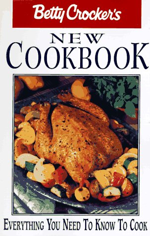 9780028617640: Betty Crocker's New Cookbook: Everything You Need To Know to Cook