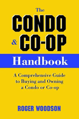 9780028618111: The Condo and Co-op Handbook: A Comprehensive Guide to Buying and Owning a Condo or Co-op