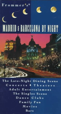 9780028618784: Frommer's Madrid & Barcelona by Night