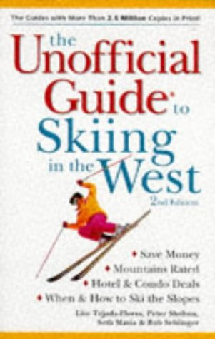 9780028619149: The Unofficial Guide to Skiing in the West