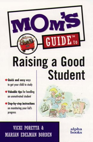 9780028619422: Mom's Guide to Raising a Good Student
