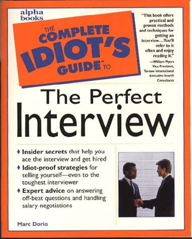 9780028619453: The Complete Idiot's Guide to the Perfect Interview