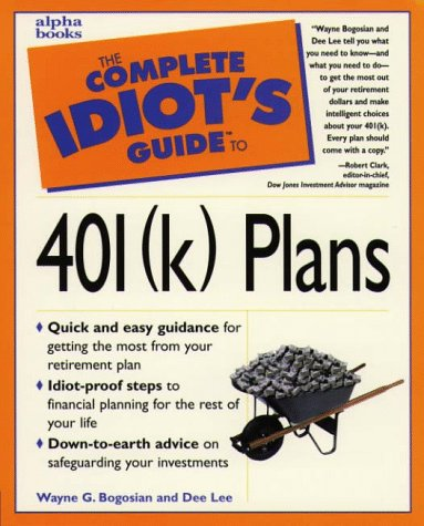 9780028619484: The Complete Idiot's Guide to 401(k) Plans