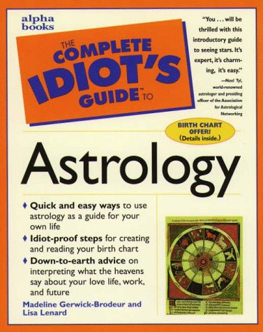 9780028619514: The Complete Idiot's Guide To Astrology
