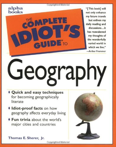 9780028619552: The Complete Idiot's Guide to Geography