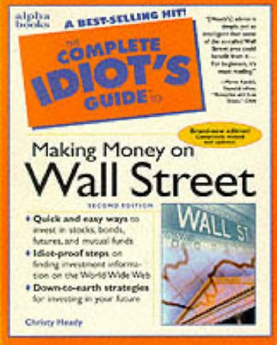 9780028619583: Complete Idiot's Guide to Making Money on Wall Street.