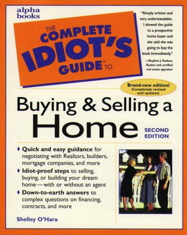 9780028619590: The Complete Idiot's Guide to Buying and Selling a Home