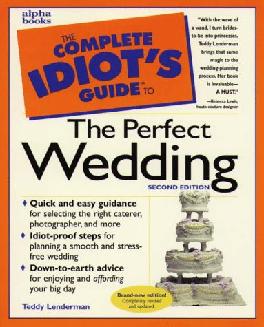 9780028619637: The Complete Idiot's Guide to the Perfect Wedding