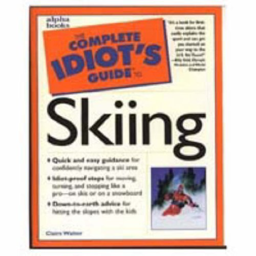 9780028619651: The Complete Idiot's Guide to Skiing