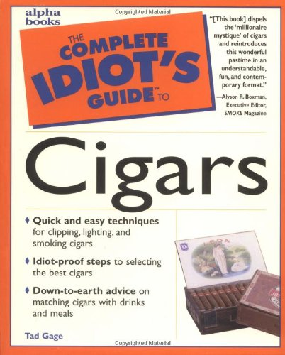 9780028619750: The Complete Idiot's Guide to Cigars (Complete idiot's guides)