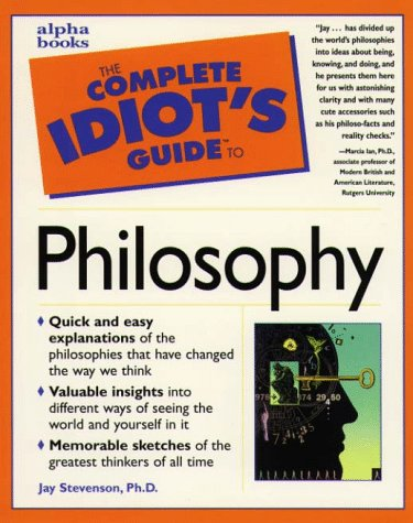 9780028619811: Complete Idiot's Guide to Philosophy (1st Edition)