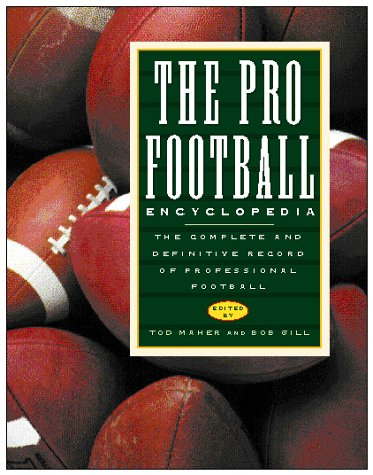 9780028619897: The Pro Football Encyclopedia: The Complete and Definitive Record of Professional Football