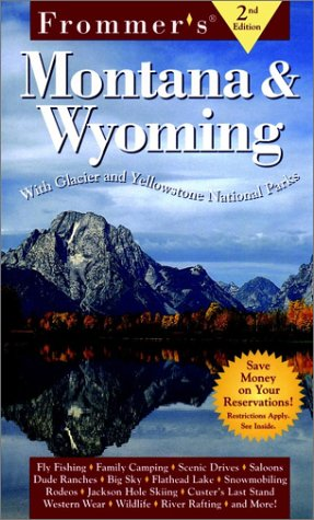 9780028619903: Frommer's Montana & Wyoming (Frommers Complete Guides)