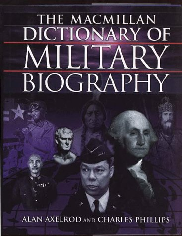 9780028619941: The Macmillan Dictionary of Military Biography