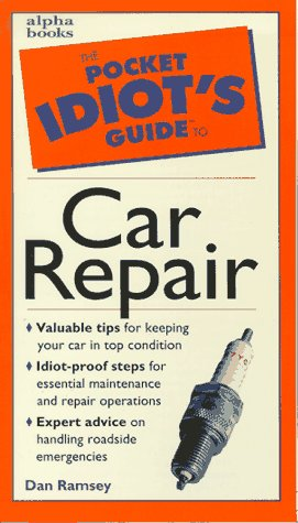 9780028620145: Pocket Idiot's Guide To Car Repair