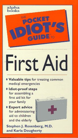 9780028620152: Pocket Idiot's Guide to First Aid (Pocket Idiot's Guides (Paperback))