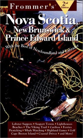 9780028620176: Frommer's Nova Scotia, New Brunswick & Prince Edward Island (2nd Ed)