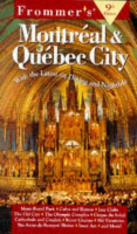 9780028620534: Frommer's Guide to Montreal and Quebec City (Frommer's Easyguide to Montreal & Quebec City)