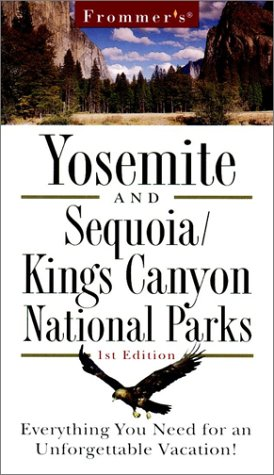 9780028620558: Frommer's Yosemite & Sequoia/King's Canyon National Park