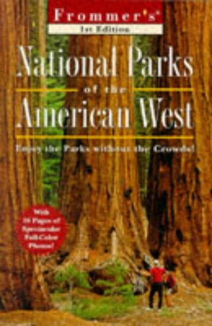 9780028620671: Frommer's National Parks of the American West